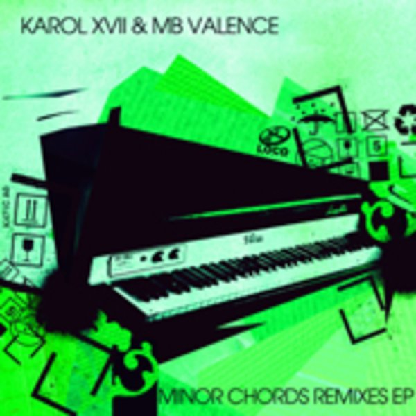 Karol Xvii Mb Valence Minor Chords Remixes Ep Incl Gorge Soul