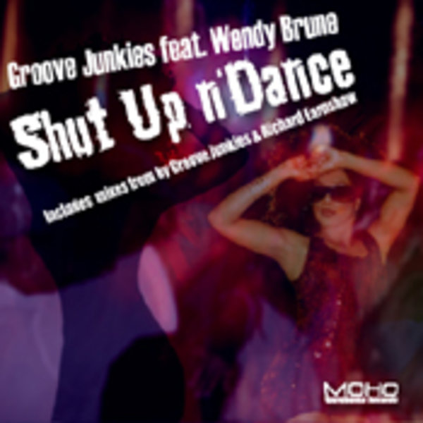 Groove Junkies feat. Wendy Brune\' - Shut Up N\' Dance (Incl. Richard ...