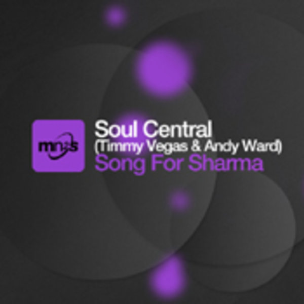 Soul Central Song For Sharma Incl Grant Nelson Groove Assassin
