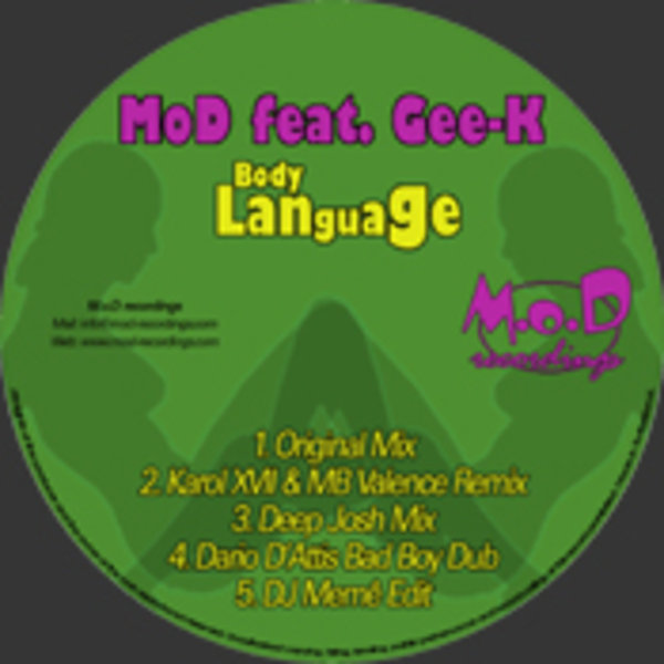 MoD feat  Gee K - Body Language (Incl Deep Josh, Dj Meme and Dario D