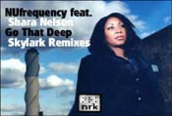 deep house nufrequency go that deep skylark vocal mix