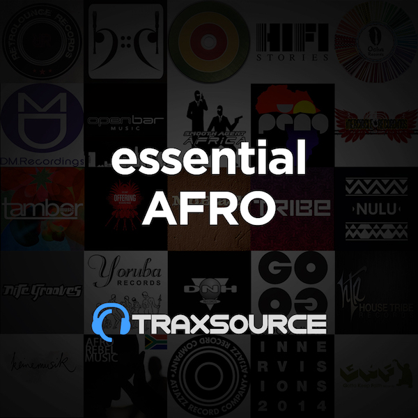 Traxsource Essential Afro House (18 Nov 2019)