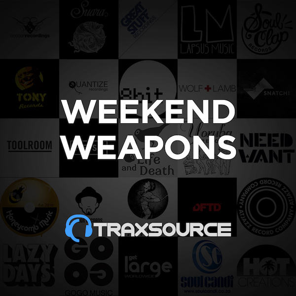 Traxsource Top 100 Weekend Weapons (01 Nov 2019)